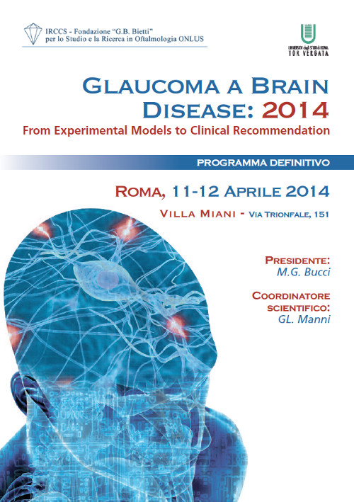 Glaucoma a Brain Disease 2014