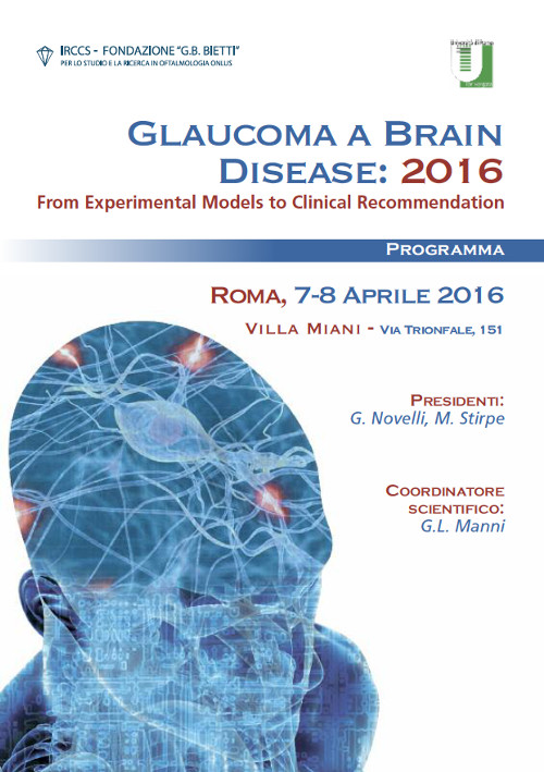 Glaucoma a Brain Disease 2016